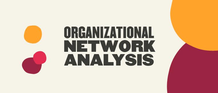 What's organizational network analysis? - Organizational-network-analysis-Blog-post-1.png