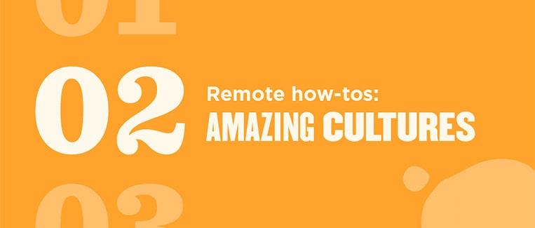 amazing remote work cultures