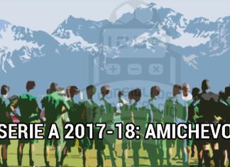 Amichevoli Serie A 2017