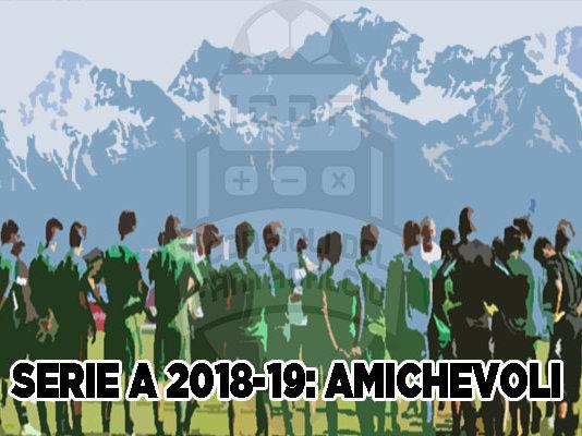 Amichevoli Serie A 2018