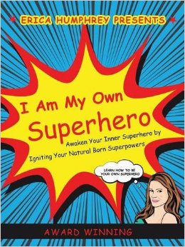 I Am My Own Superhero