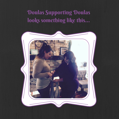 Doulas Supporting Doulas, A Sacred Journey, Doulas in Waterloo Region