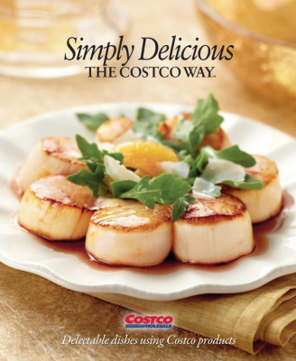 simply delicious the costco way costco recipes