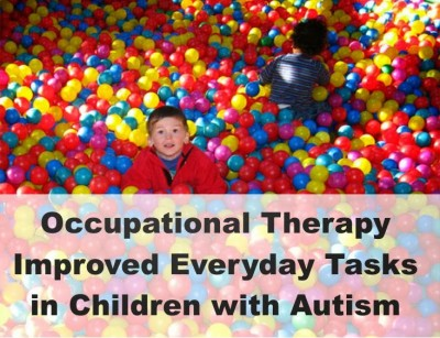 Occupation therapy improved everyday tasks in children with autism