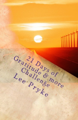 Lee Pryke, 21 Days of Gratitude