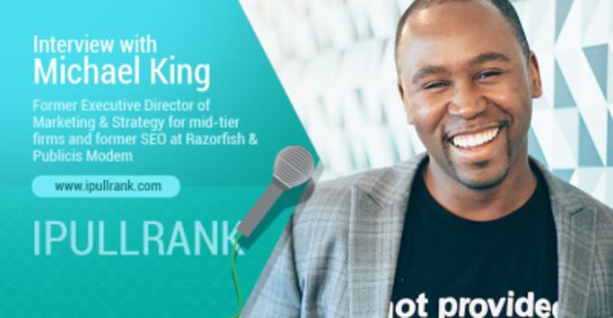 Keynote Speaker and Founder Of iPullRank - Mike King