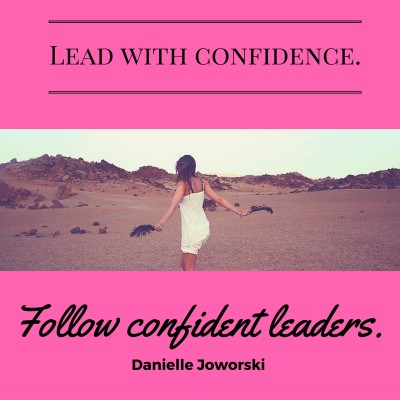 Confident Leadership-Achieve More When..