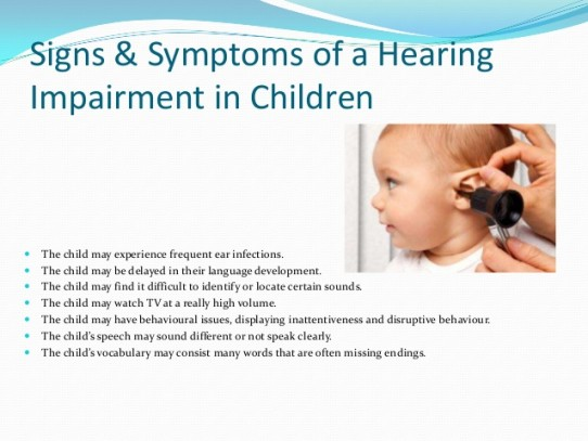 Signs & symptoms of a hearing impairment in children