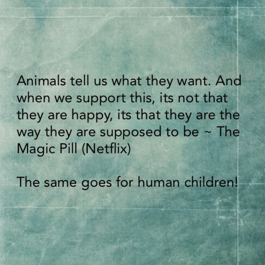 Animals tell us what they want, and when we support this, its not that they are happy, its that they are the way they are supposed to be, the same goes for human children