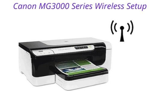 How to Setup Canon MG3000 Printer to WiFi?