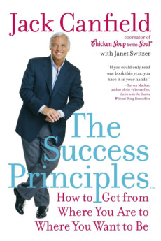 Jack Canfield, success prinicples, chicken soup for the soul