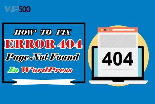 What is Error 404 - Page Not Found in WordPress?