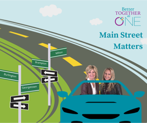 Better Together as One: Main Street Matters