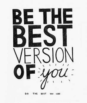 best you, be the best you,