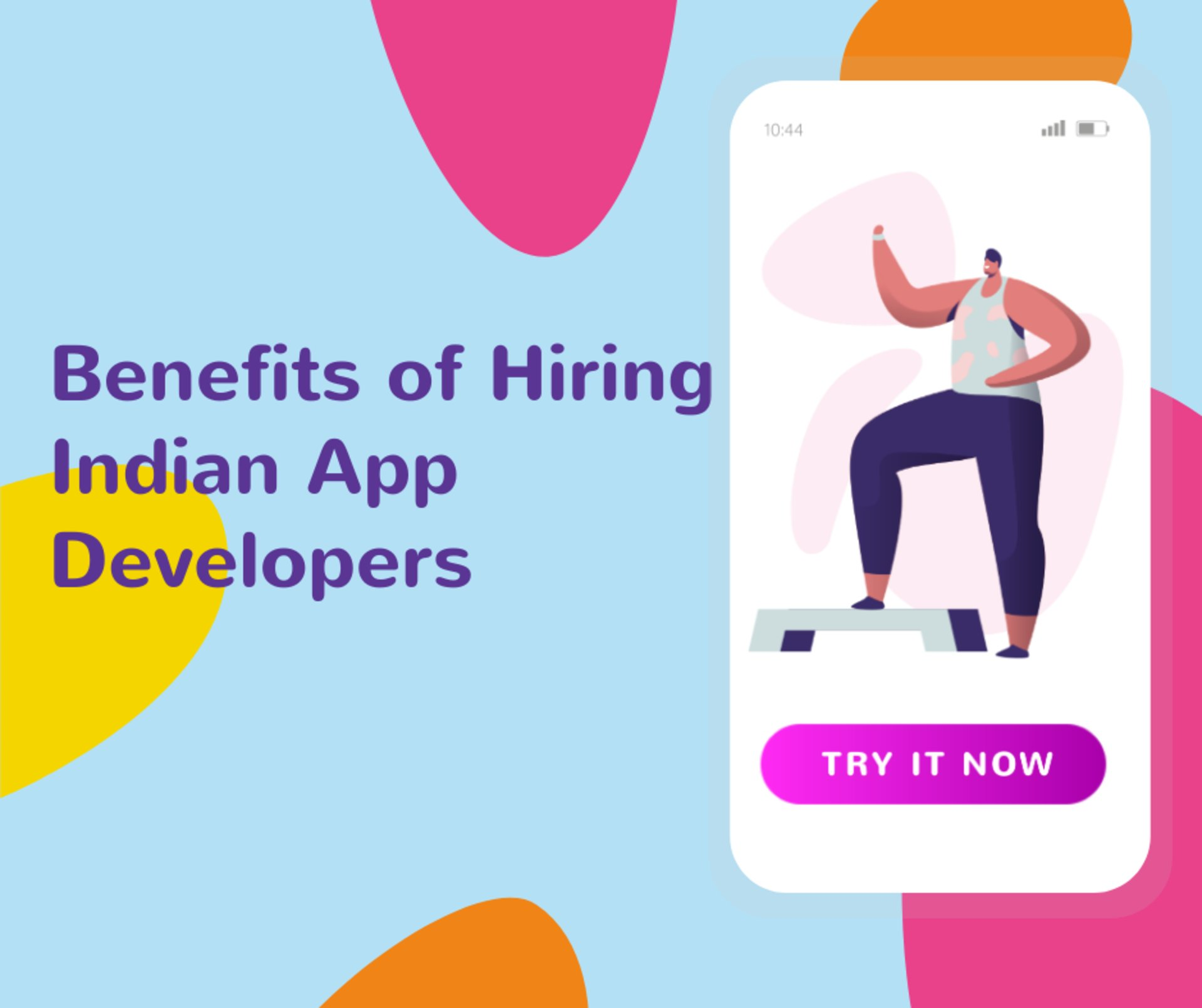 Benefits of Hiring Indian Mobile App Developers