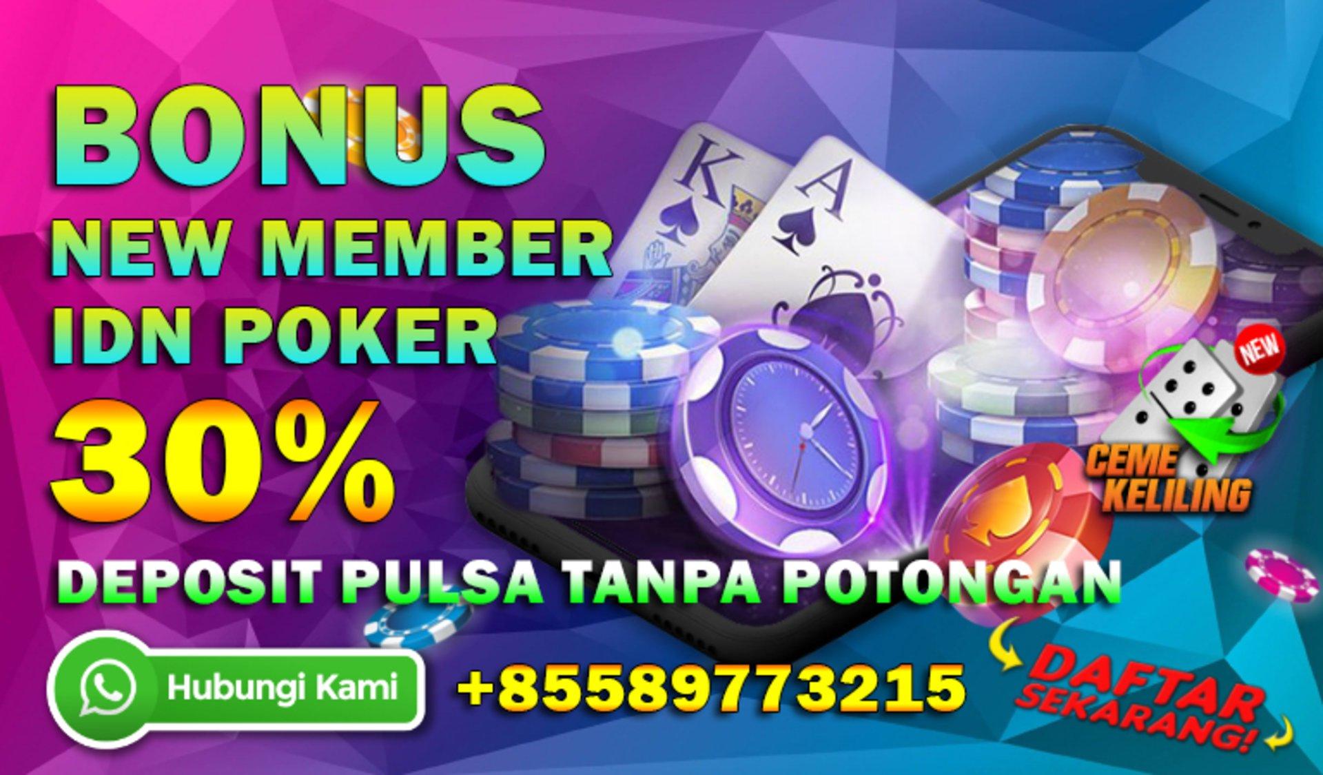 Bonus New Member Poker 30 Plus Deposit Pulsa Tanpa Potongan Terbaik Analisa88 Analisa88viapulsa