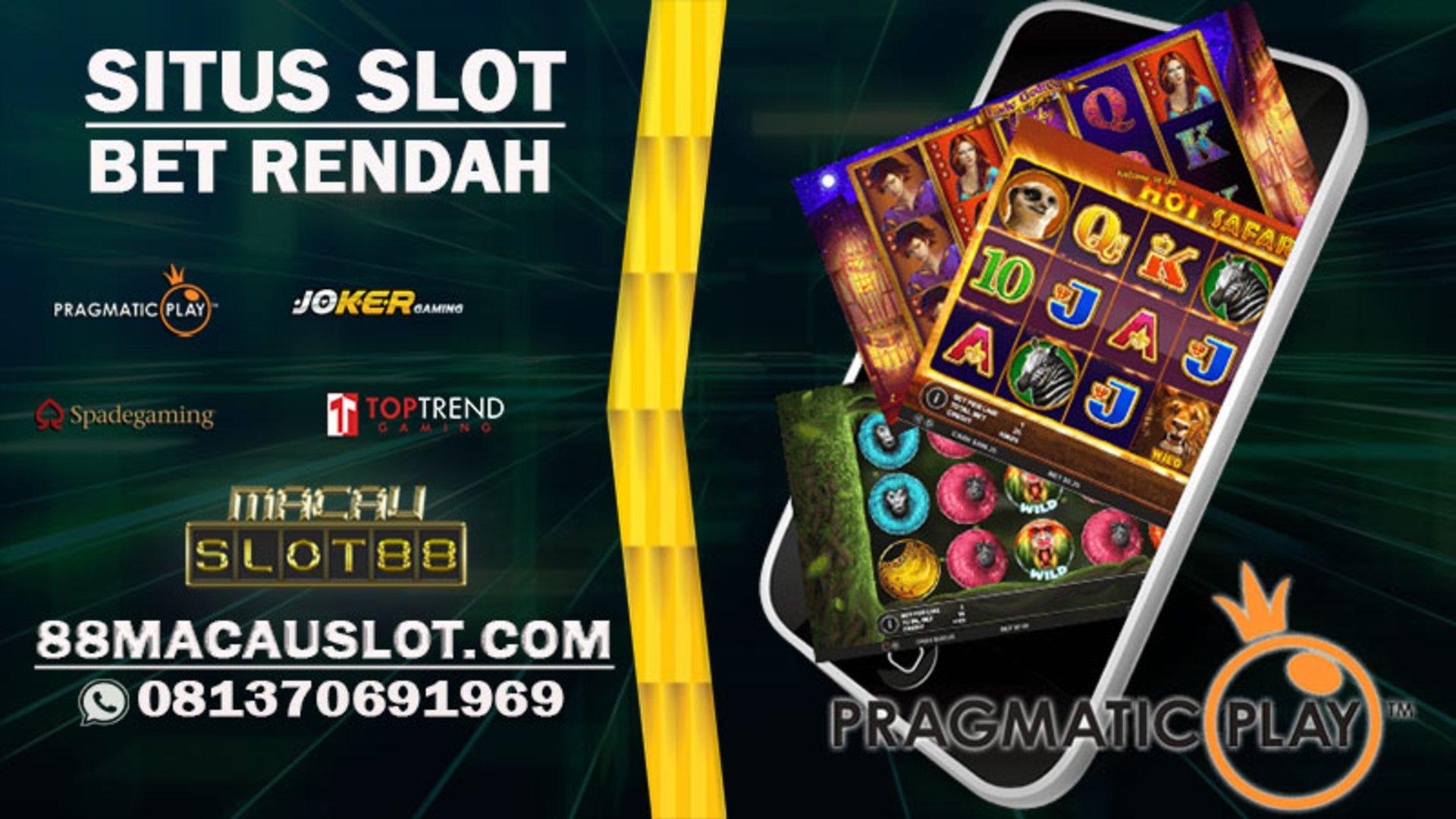 Situs Judi Game Slot Bet Rendah Situs Slot Terbaik 2021 Mudah Menang Macauslot88