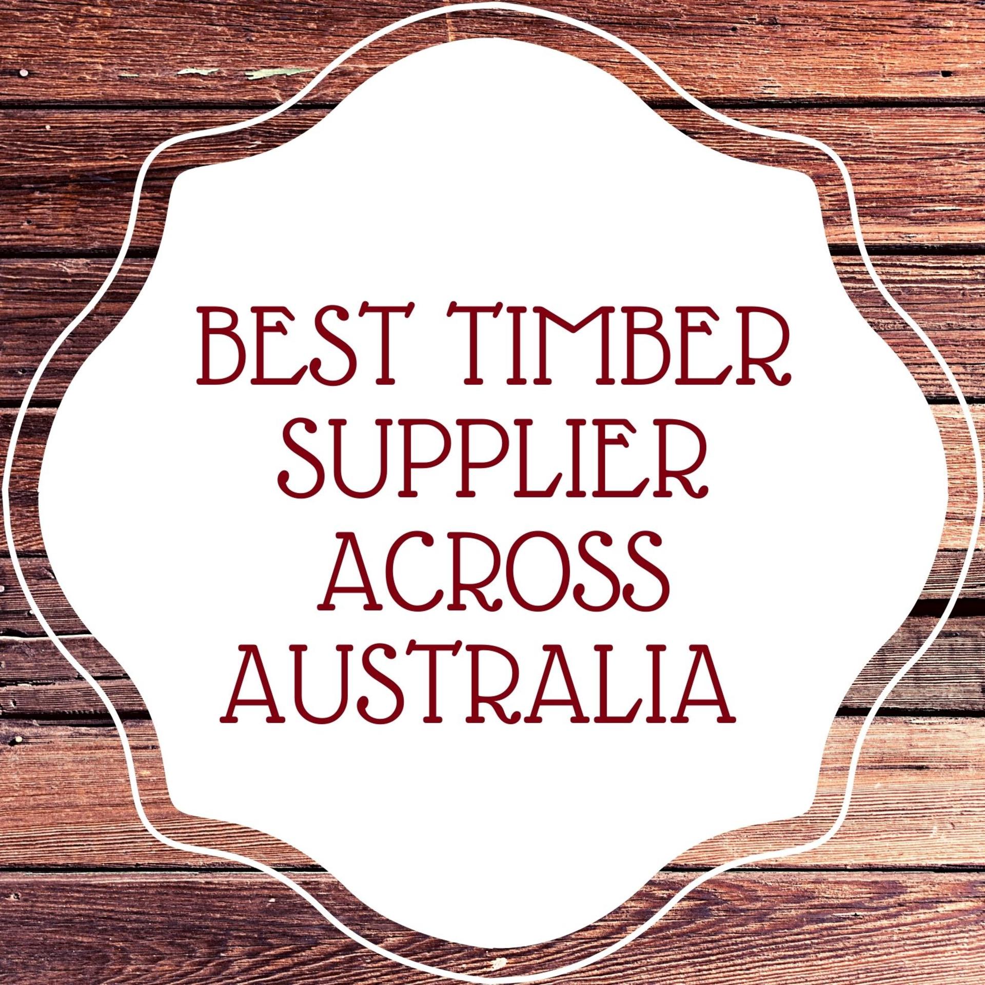 BEST TIMBER SUPPLIER ACROSS AUSTRALIA (Brisbane, Sydney, Adelaide & Canberra) | gaurav_kumar123