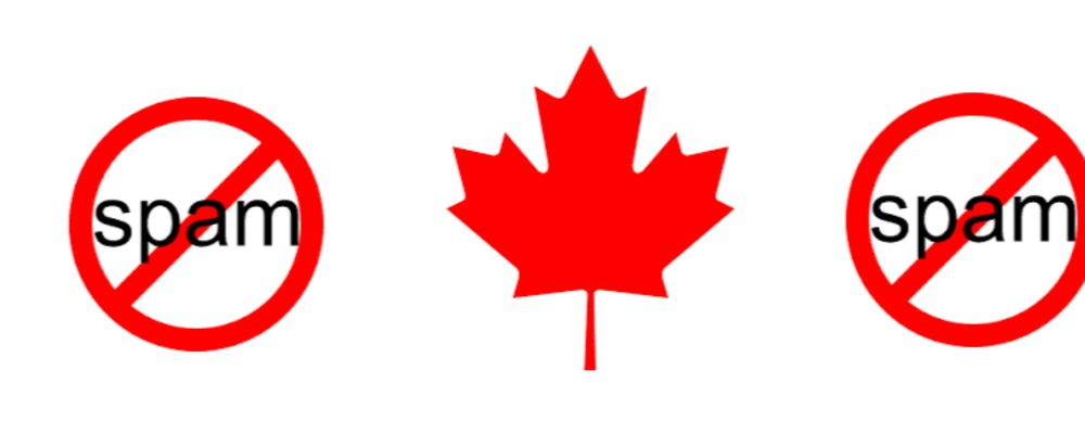 STORMING THE CASL: HOW TO DEAL WITH THE CANADIAN ANTI-SPAM LEGISLATION