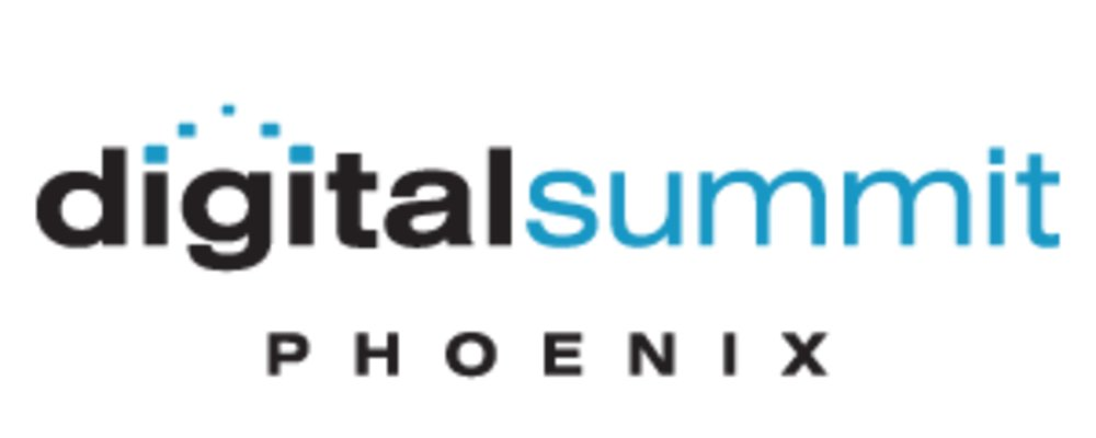 Digital Summit PHOENIX, AZ