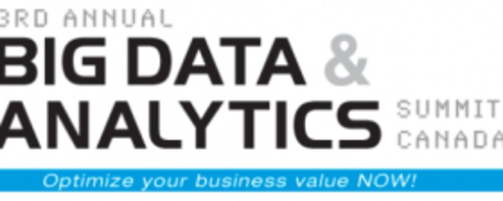 BIG DATA & Analytics Summit Canada