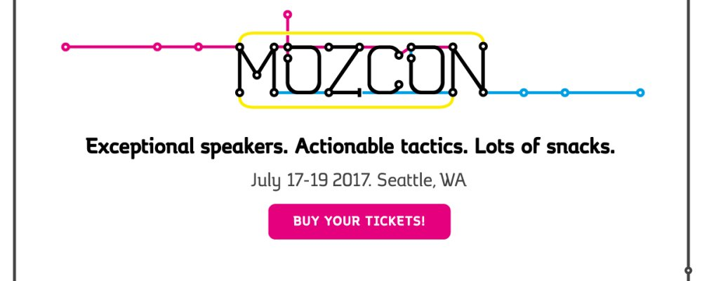 MOZCON 2017 - SEATTLE