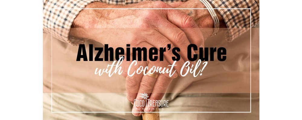 Coconut Oil for Alzheimer's: Identifying the Truth from the Myths