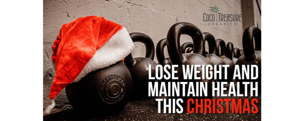 Lose Weight & Maintain Health This Christmas