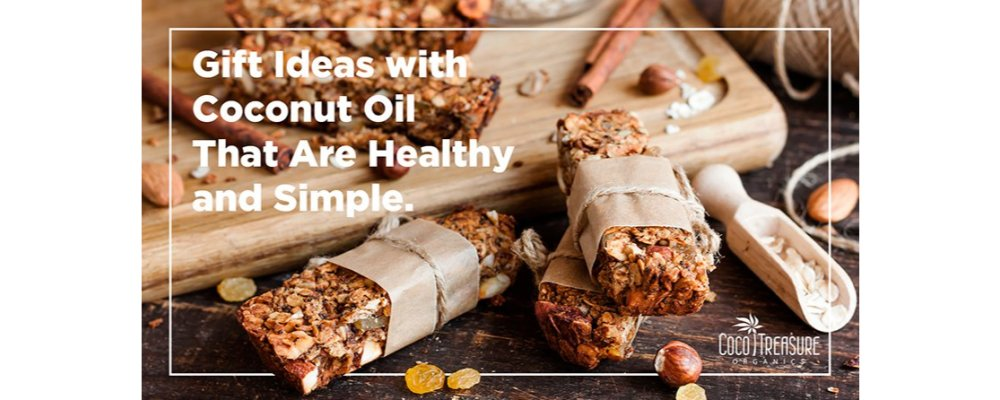 Gift Ideas with Coconut Oil That Are Healthy and Simple