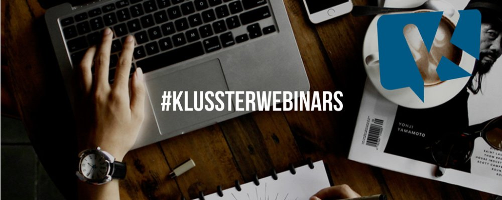 Klusster Webinar Wednesdays