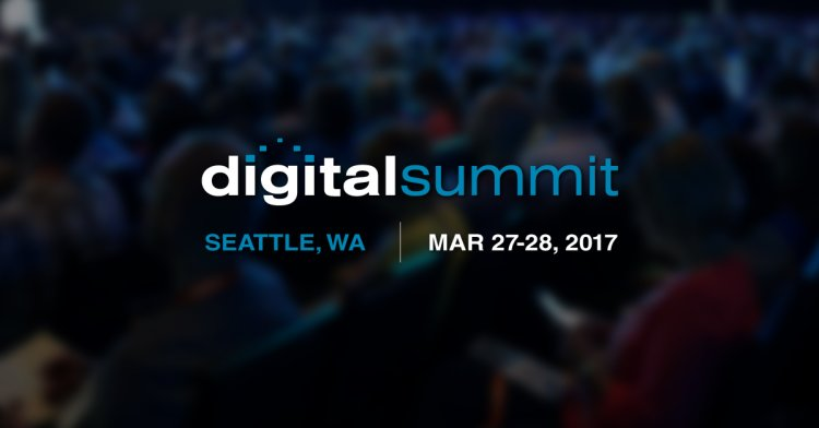 digital summit seattle washington march 27 march 28 2017