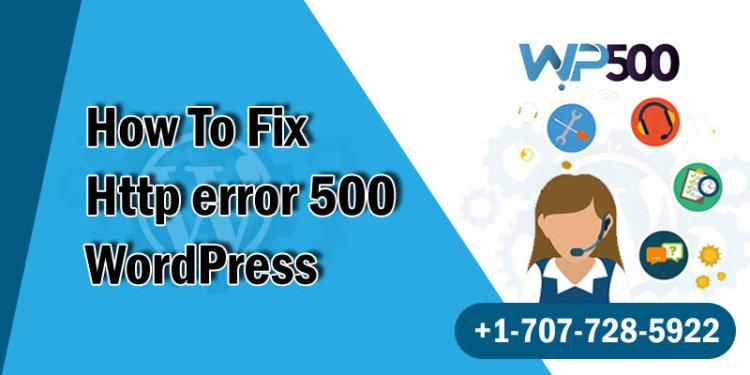 How to Fix the 500 Internal Server Error in WordPressEnter content title here...