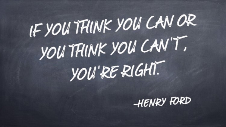 think, can't, henry ford