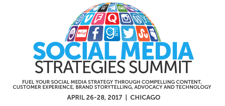 Social Media Strategies Summit  APRIL 26-28, 2017 - CHICAGO