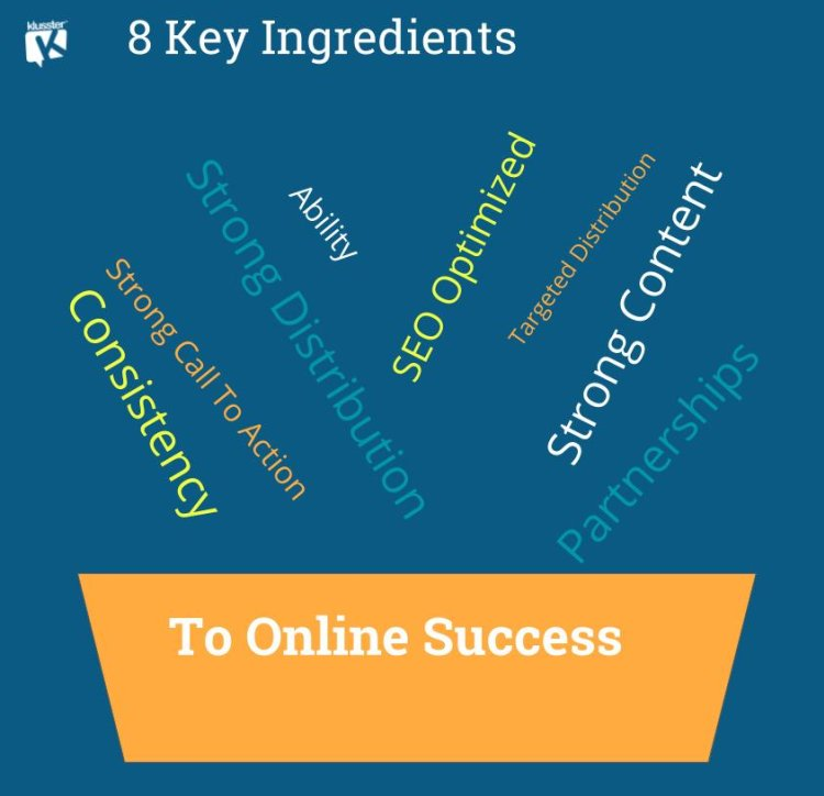 8 Key Ingredients To Online Success