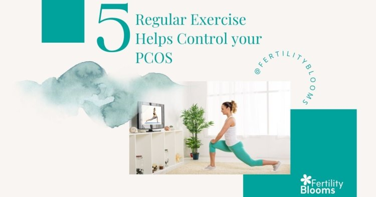 Regular moderate exercise and lifestyle changes help with PCOS