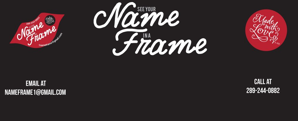 Name Frame Decorative Framing in Hamilton, Ontario