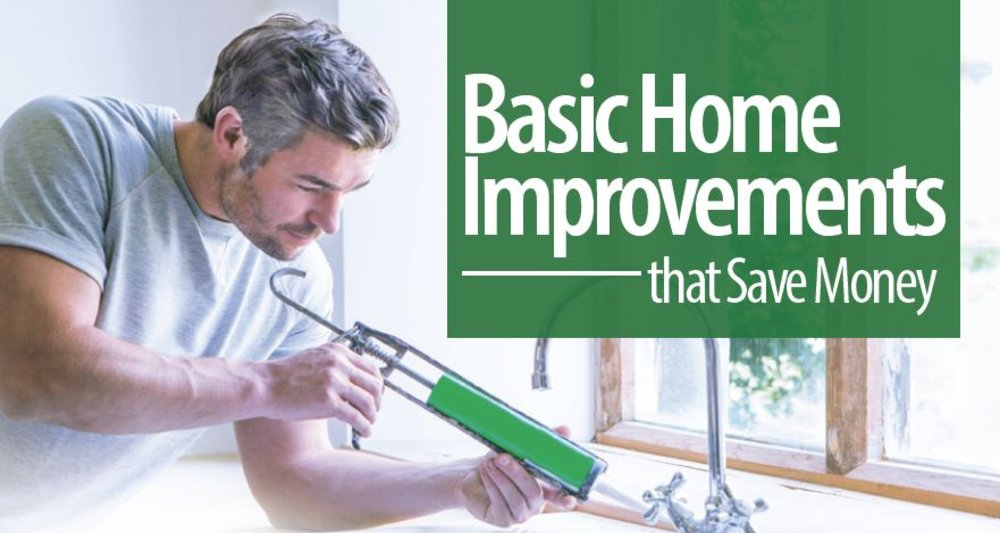 Basic Home Improvments that Save Money