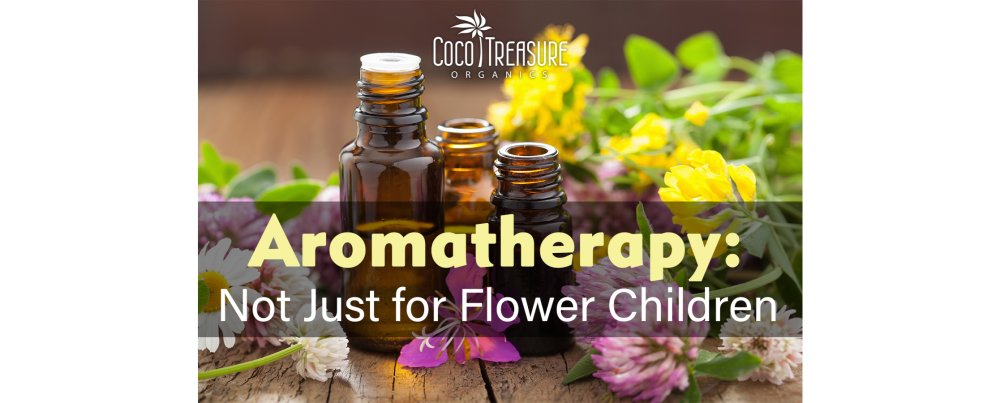 Aromatherapy: Not Just for Flower Children