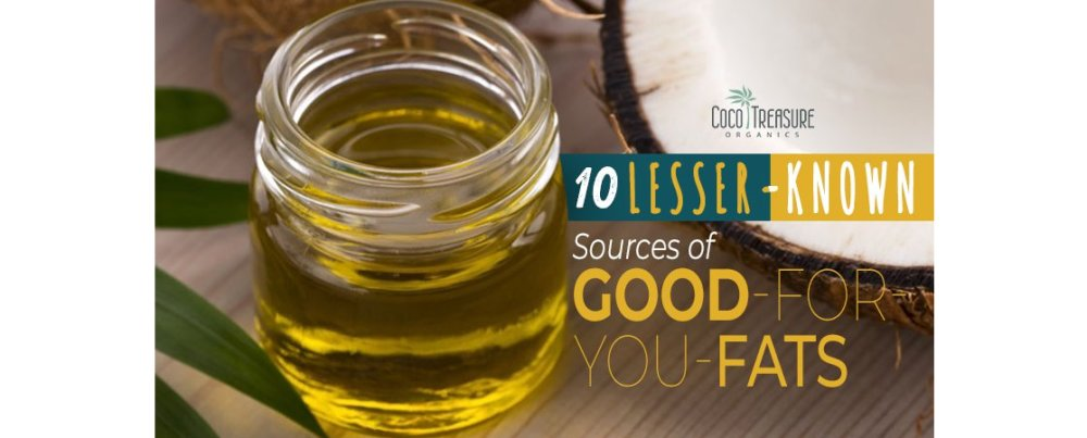 10 Lesser-Known Sources of Good-For-You-Fats