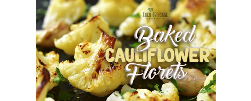 Baked Cauliflower Florets