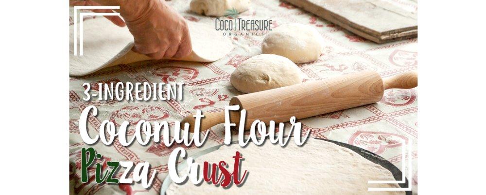 3-Ingredient Coconut Flour Pizza Crust