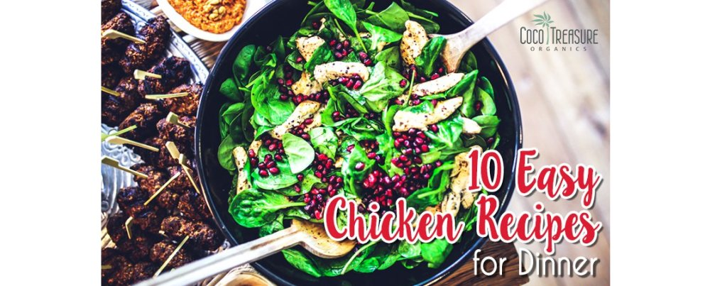 10 Easy Chicken Recipes for Dinner