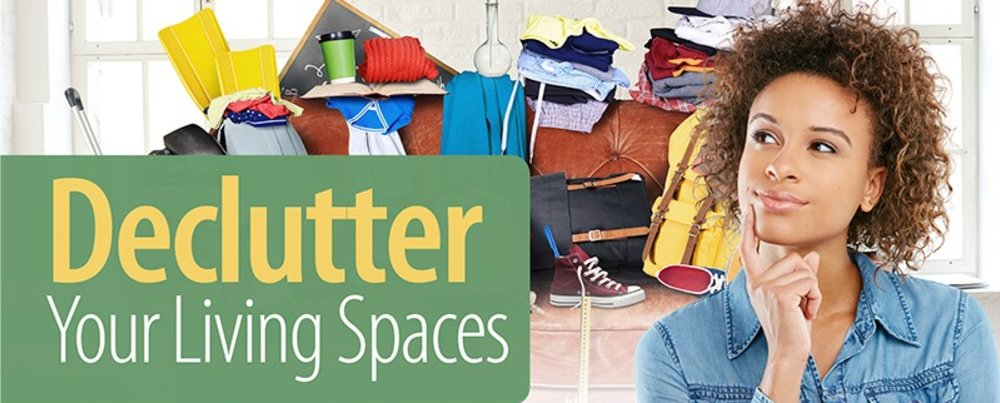 Declutter Your Living Spaces