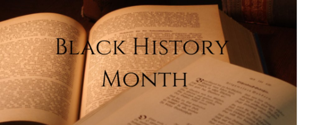 Recognizing and Celebrating Black History Month