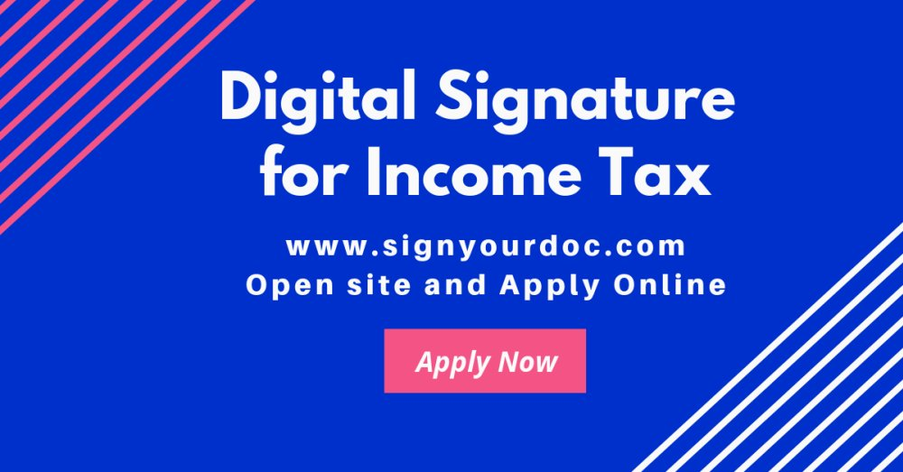 Digital Signature for Income Tax Return, Digital Signature Certificate
