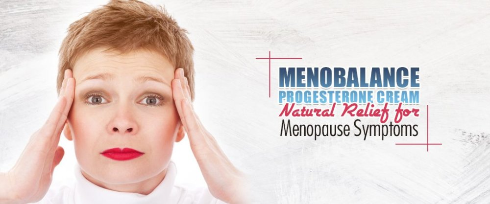 MenoBalance Progesterone Cream: Natural Relief For Menopause Symptoms