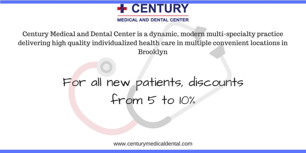 Discount for NEW Patients from Century Medical & Dental Center Sheepshead Bay