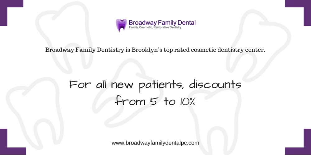 Discount for NEW Patients from Broadway Family Dental