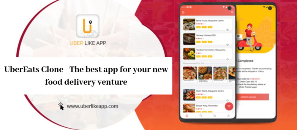 UberEats Clone - The best app for your new food delivery venture